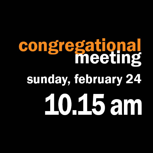 Congregational Meeting February 24